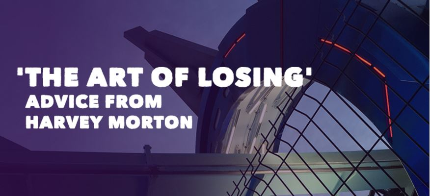 The Art of Losing – Advice from Harvey Morton, founder of Harvey Morton IT Support